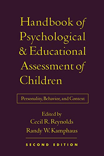 Handbook of Psychological and Educational Assessment of Children, 2/e: Personality, Behavior, and Co