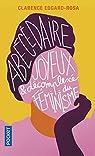 Abécédaire joyeux et décompléxé du féminisme par Edgard-Rosa