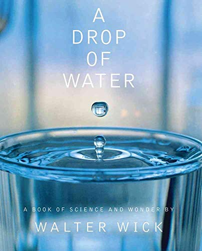 A Drop of Water: A Book of Science and Wonderの詳細を見る