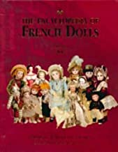 The Encyclopedia Of French Dolls