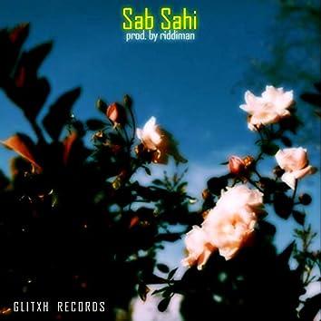 Sab sahi (feat. prod. riddiman)