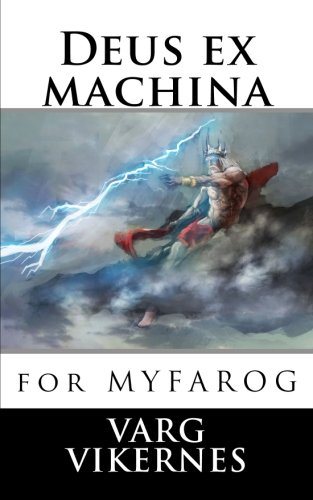 Deus ex machina: for Mythic Fantasy Role-playing Game