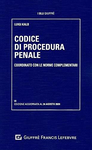 Codice di procedura penale coordinato con le norme complementari