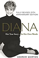 Diana: Her True Story - In Her Own Words: 25th Anniversary Edition (English Edition)