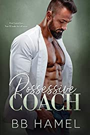 Possessive Coach (The Lofthouse Family Book 7)