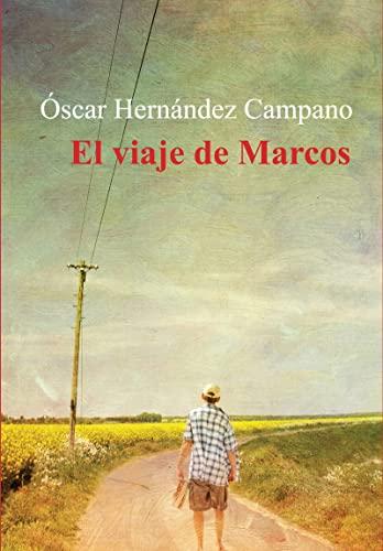 El Viaje De Marcos (NARRATIVA)