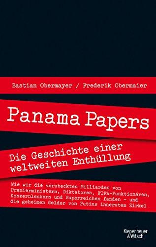 Panama Papers: Die Geschichte einer weltweiten Enthüllung