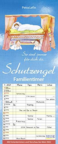 Familientimer Schutzengel 2021: Familienplaner - 4 große Spalten mit viel Platz. Hochwertiger Familienkalender mit netten Sprüchen, Ferienterminen und Vorschau bis März 2022. 19 x 47 cm.