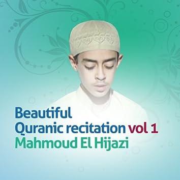 Beautiful quranic recitation, Vol. 1 (Quran - Coran - Islam)