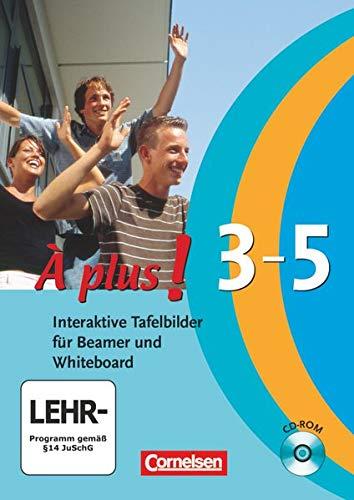 À plus ! - Ausgabe 2004: Band 3, Band 4 (Cycle long/court) und Band 5 - Interaktive Tafelbilder für Beamer und Whiteboard: CD-ROM