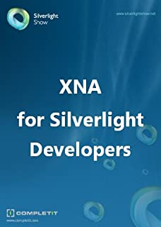 XNA for Silverlight Developers