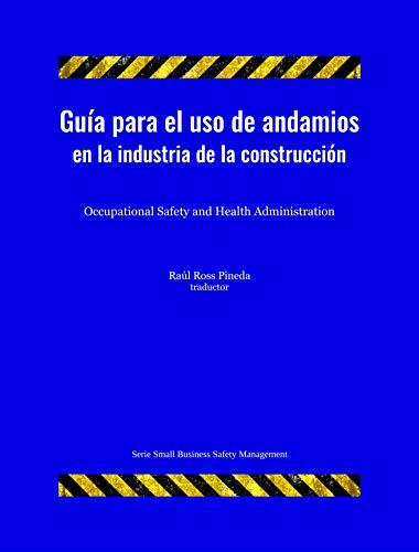 Guía para el uso de andamios en la industria de la construcción