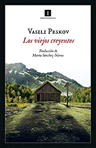 Los viejos creyentes par Vasili Peskov