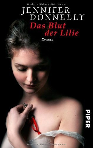 Das Blut der Lilie: Roman by Angelika Felenda(12. November 2012)