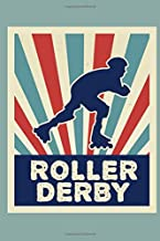 Roller Derby: A Blank Lined Journal For Those That Love Roller Derby