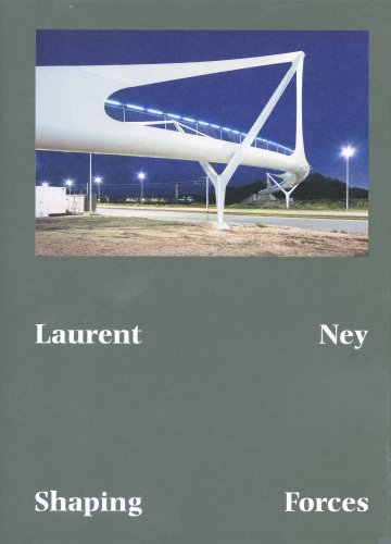 Laurent Ney: Shaping Forces