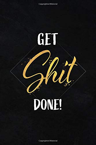 Get Shit Done!: 32 Pages 6' x 9' 30 Days Home Workout Challenge - Exercise Planner for Beginners