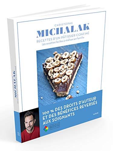pas cher un bon Christophe Michalak: Recettes de pâtisserie: recettes de famille faciles à préparer 50