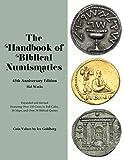 The Handbook of Biblical Numismatics: 45th Anniversary Edition