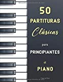 50 Partituras Clásicas para Principiantes al Piano: Piezas fáciles con digitaciónes (calidad Urtext) de Bach (Álbum para Ana Magdalena), Satie ... Bartók (Mikrokosmos), Mozart (Nannerl)