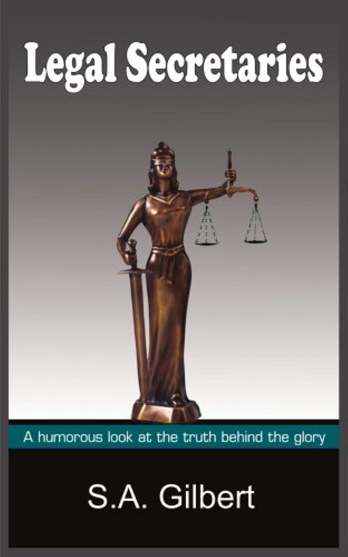 後継陰気割り当てるLegal Secretaries: A humorous look at the truth behind the glory