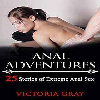 Anal Adventures: 25 Stories of Extreme Anal Sex (Erotica Sex Stories) cover art