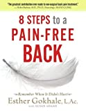 Image of 8 Steps to a Pain-Free Back: Natural Posture Solutions for Pain in the Back, Neck, Shoulder, Hip, Knee, and Foot