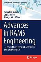 Advances in RAMS Engineering: In Honor of Professor Ajit Kumar Verma on His 60th Birthday (Springer Series in Reliability Engineering)