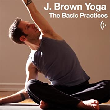 Yoga: The Basic Practices