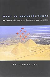 What is Architecture by Paul Shepheard - Architecture Books