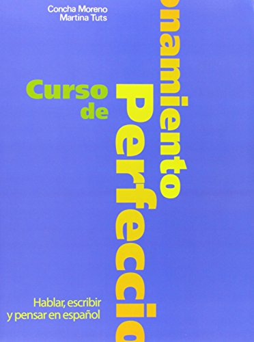 Curso De Perfeccionamiento: Libro Del Alumno (Spanish Edition)