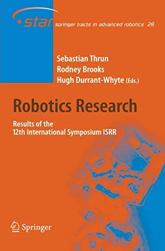 [(Robotics Research: Results of the 12th International Symposium ISRR )] [Author: Sebastian Thrun] [Nov-2010]