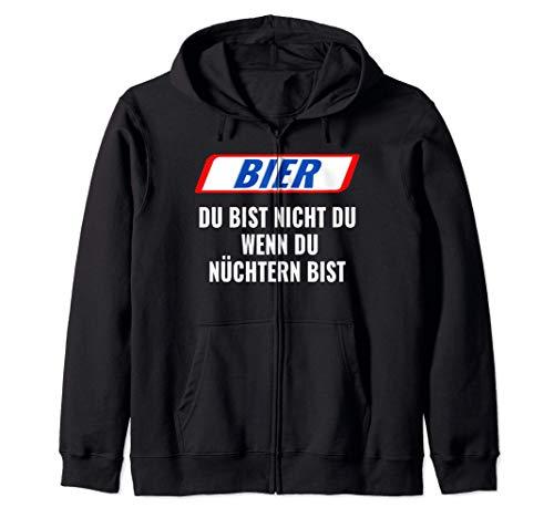 Bier, Du bist nicht Du, wenn Du nüchtern bist. Geschenk Kapuzenjacke