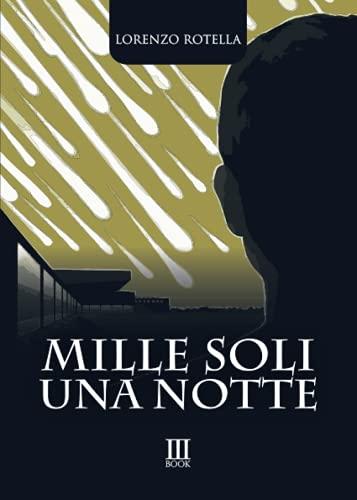 Mille Soli Una Notte