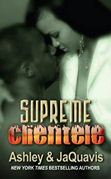 Read Supreme Clientele By Ashley Antoinette