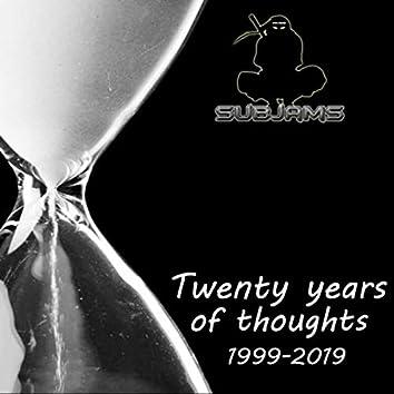 Twenty Years Of Thoughts 1999 - 2019