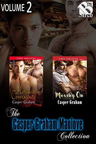 The Casper Graham ManLove Collection, Volume 2 (MM) [Book 1 - Marriage of Convenience, Book 2 - Moving On] (Siren Publishing Classic ManLove Collection) (English Edition)