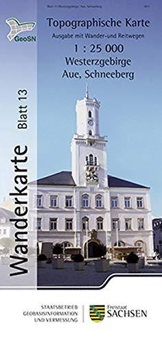 Westerzgebirge/Aue, Schneeberg: Wanderkarte 1:25 000, Ausgabe mit Wander- und Reitwegen (WK25 Blatt 13) (Topographische Freizeitkarten Sachsen 1:25 000 / Wanderkarten (WK25))