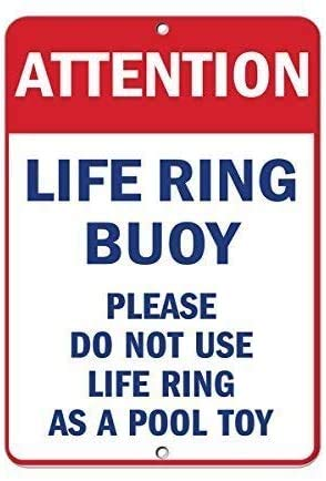 "DKISEE Blechschild aus Aluminium mit Aufschrift ""Attention Please Do Not Use Life Ring As A Pool Toy"", 20,3 x 30,5 cm"