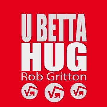 U Betta Hug