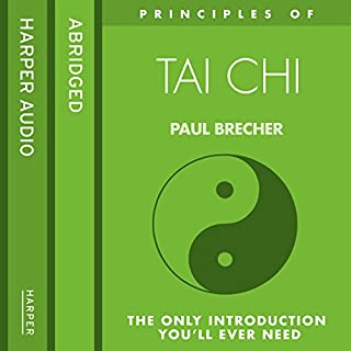 Principles of Tai Chi: The only introduction you'll ever need Titelbild
