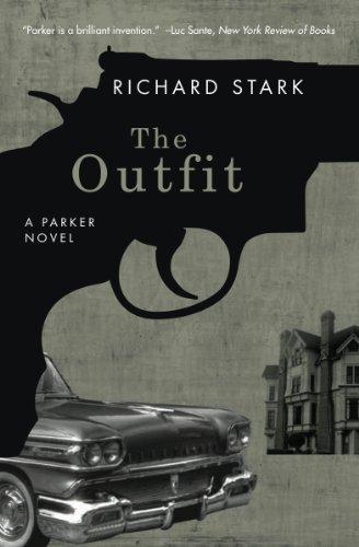 The Outfit: A Parker Novel (Parker Novels Book 3) (English Edition)