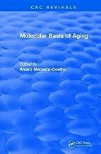 Revival: Molecular Basis of Aging (1995) (CRC Press Revivals)
