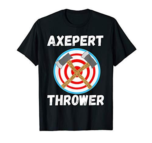 Axt Werfer Experte Axepert Thrower Axtwurf Axtwerfen Shirt