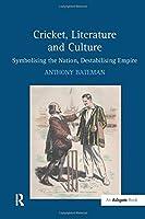Cricket, Literature and Culture