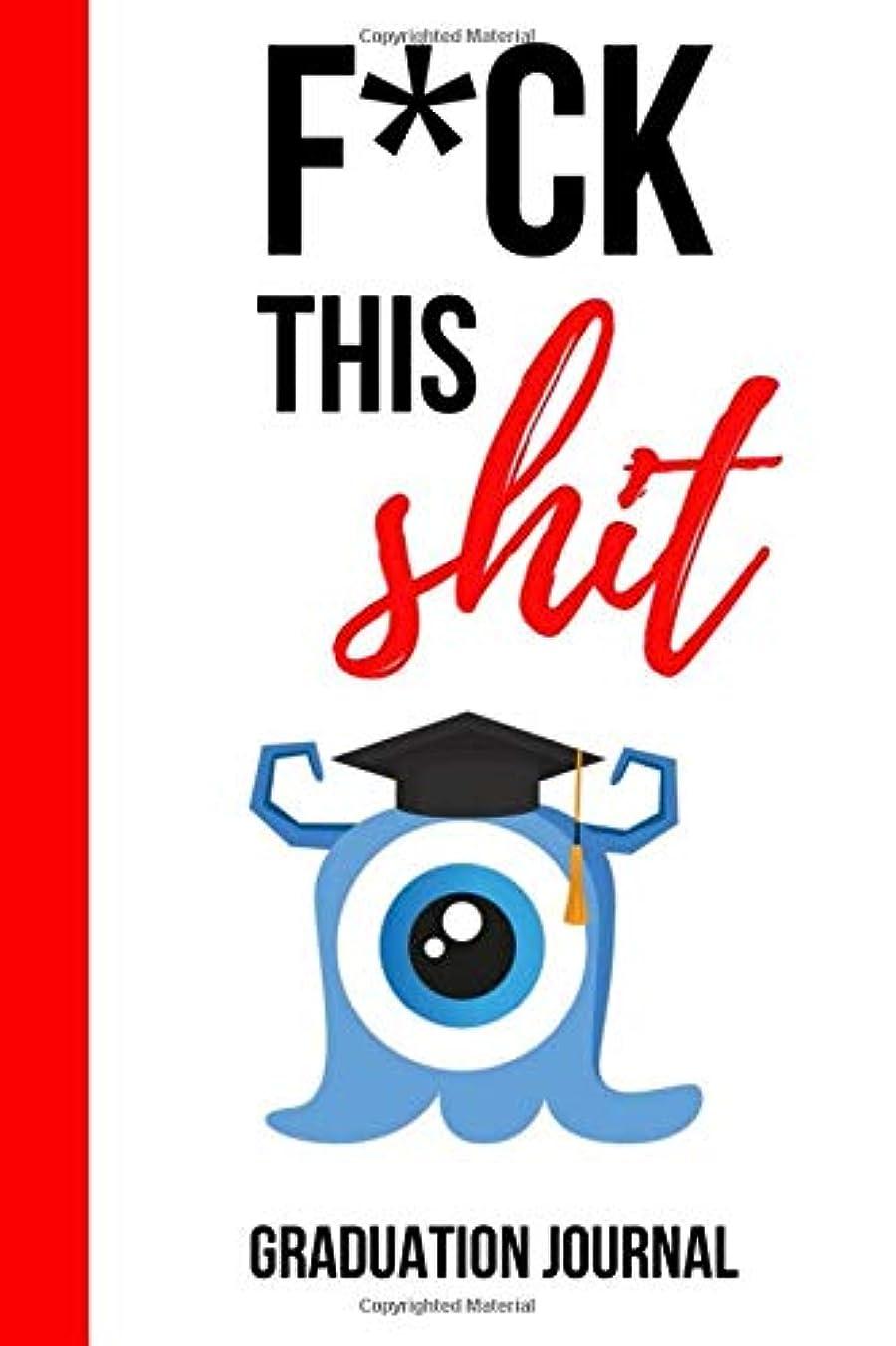 制裁富豪異形F*ck This Shit: Funny Novelty Journal / Notebook / Diary, Unique Graduation Gift for High School & College