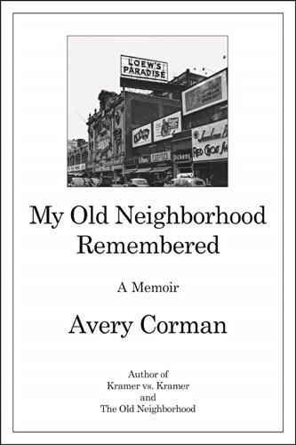 Image of My Old Neighborhood Remembered: A Memoir