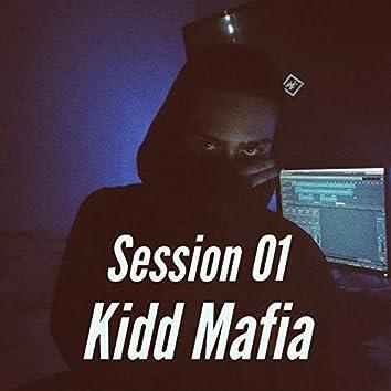 Session 01 : Kidd Mafia