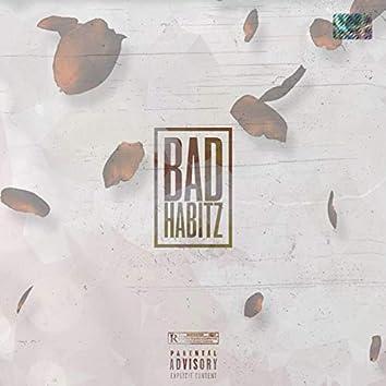 Bad Habitz