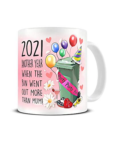 Funny Mug 2021 Another Year When The Bin Went Out More Than Mum | Mother's Day Gift Mug | Self Isolation Lockdown Present | Novelty Mug Ceramic Coffee Cup 10 oz Dishwasher/Microwave Safe Mug